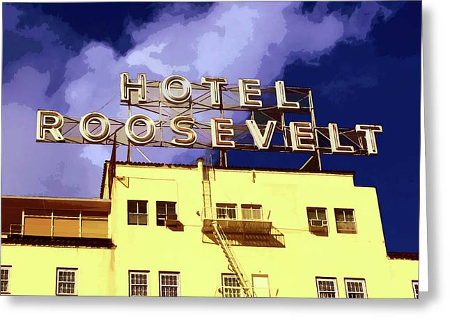 Award Digital Art Greeting Cards - Hollywoods Roosevelt Hotel Greeting Card by Timothy Bulone