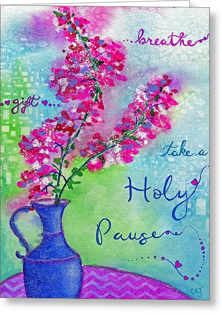 Pause Greeting Cards - Holy Pause Greeting Card by Cynthia Julian