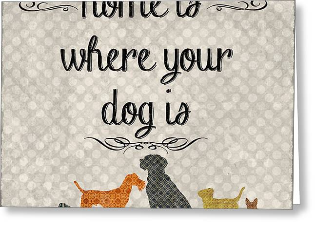 Dachshund Digital Greeting Cards - Home Is Where Your Dog Is-JP3039 Greeting Card by Jean Plout