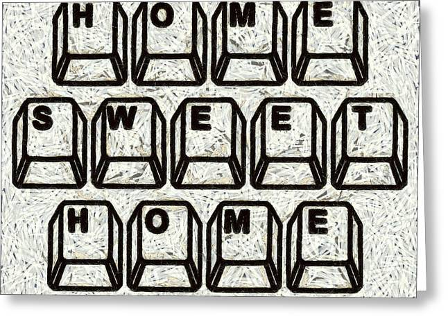 Editorial Greeting Cards - Home Sweet Home Computer Keys Greeting Card by Edward Fielding