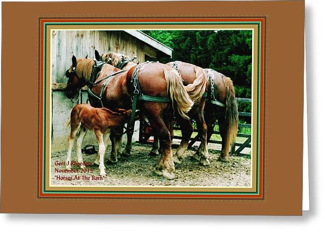 Horses At The Barn H A With Decorative Ornate Printed Frame. Greeting Card by Gert J Rheeders
