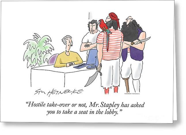 Corporate Drawings Greeting Cards - Hostile Take-over 3 Greeting Card by Stu Heinecke