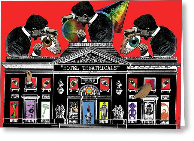 Phantasmagoria Greeting Cards - Hotel Theatricals Greeting Card by Eric Edelman