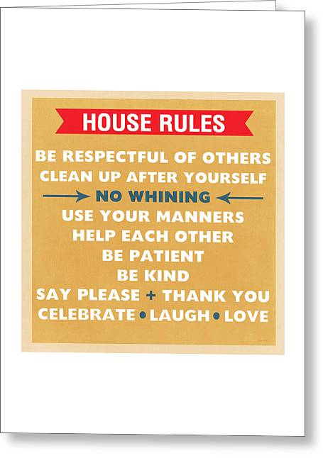 Blue House Greeting Cards - House Rules Greeting Card by Linda Woods