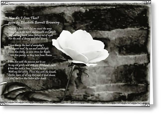Love Poetry Greeting Cards - How Do I Love Thee Greeting Card by Bill Cannon