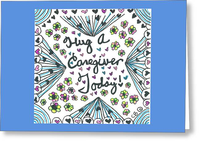 Caring Mother Greeting Cards - Hug A Caregiver Greeting Card by The Sandwich  Woman