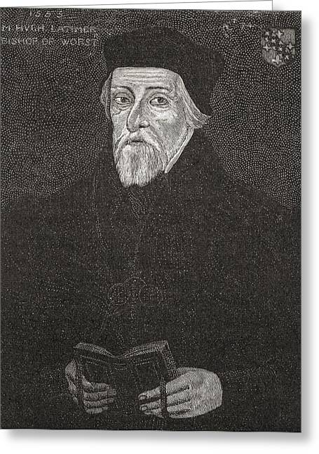 Chaplain Greeting Cards - Hugh Latimer, C.1487 To 1555. Anglican Greeting Card by Ken Welsh