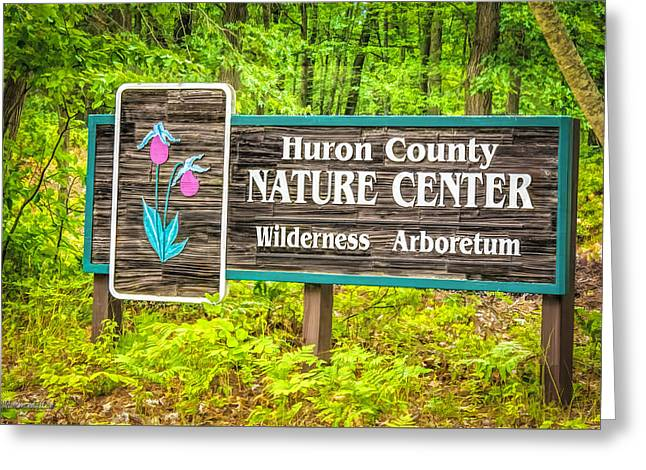 Nature Center Greeting Cards - Huron County Nature Center Sign Greeting Card by LeeAnn McLaneGoetz McLaneGoetzStudioLLCcom