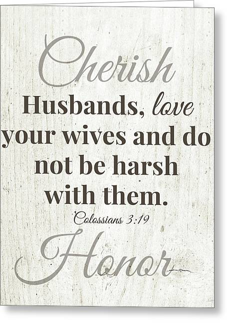 Husbands Love Honor Cherish- Art By Linda Woods Greeting Card by Linda Woods
