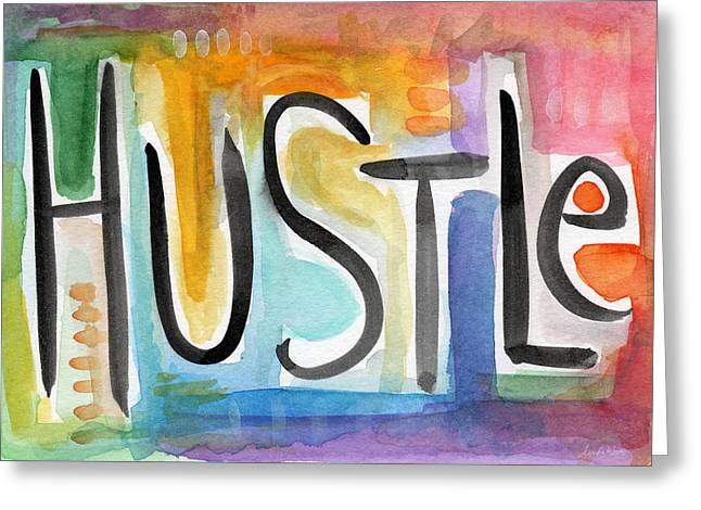 Hustle- Art By Linda Woods Greeting Card by Linda Woods