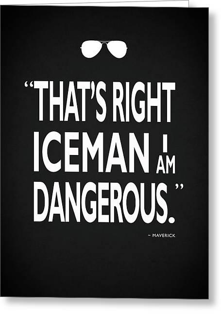 I Am Dangerous Greeting Card by Mark Rogan