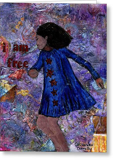 I Am Free Greeting Card by Cassandra Donnelly