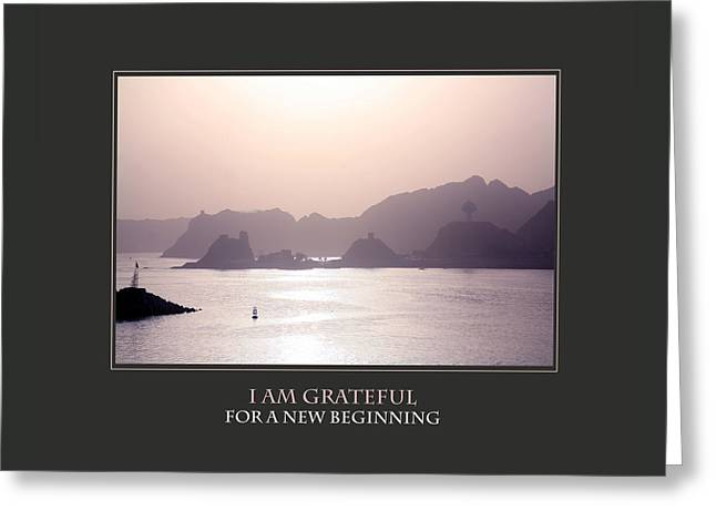 I Am Grateful For A New Beginning Greeting Card by Donna Corless
