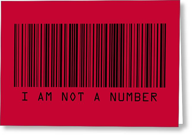 Message Greeting Cards - I Am Not A Number Greeting Card by Michael Tompsett