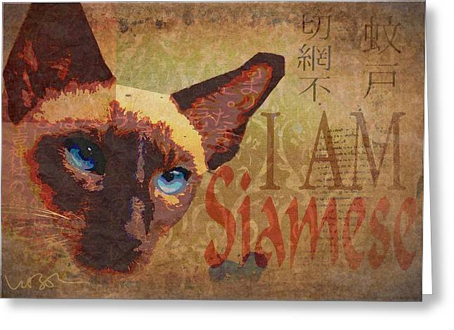 Siamese Cat Print Greeting Cards - I Am Siamese Greeting Card by Wendy Presseisen