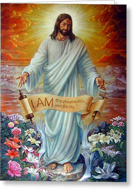 I Am The Resurrection Greeting Card by John Lautermilch