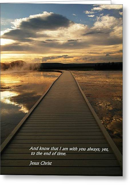 Reassurance Greeting Cards - I am with you Greeting Card by Jeff  Swan