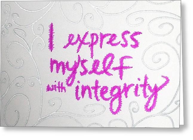 Express Yourself Greeting Cards - I express myself with integrity Greeting Card by Tiny Affirmations