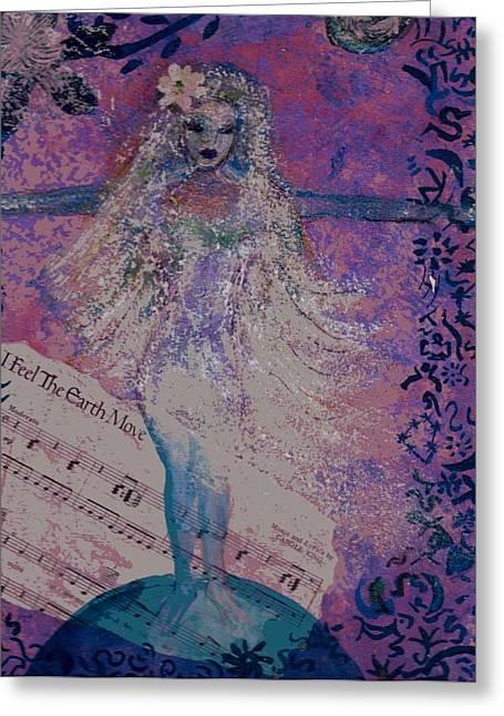 I Feel The Earth Move Greeting Card by Anne-Elizabeth Whiteway