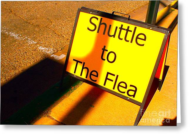 Flea Market Greeting Cards - I Got Enough Fleas Already Greeting Card by Chuck Taylor