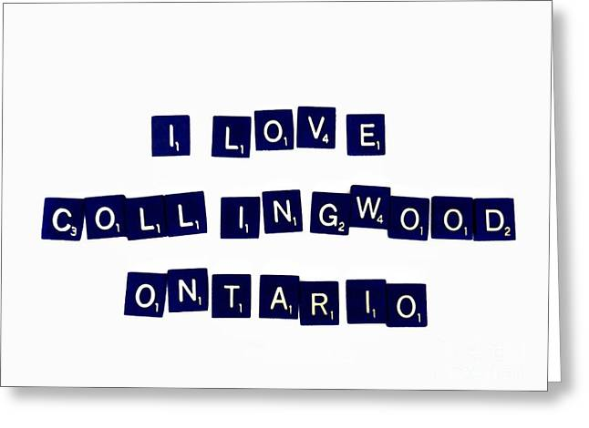Collingwood Greeting Cards - I Love Collingwood Ontario Greeting Card by Andrea Kollo
