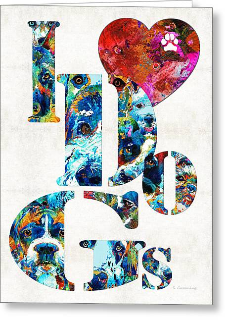 I Love Dogs By Sharon Cummings Greeting Card by Sharon Cummings