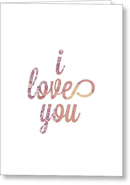 I Love You Script Greeting Cards - I Love You Greeting Card by Desiree Warren
