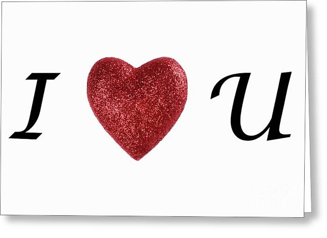 I Love You Sign On White Background Greeting Card by Sami Sarkis