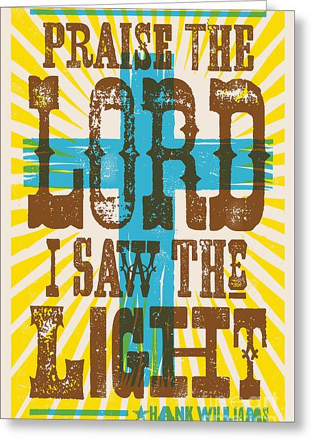 I Saw The Light Lyric Poster Greeting Card by Jim Zahniser
