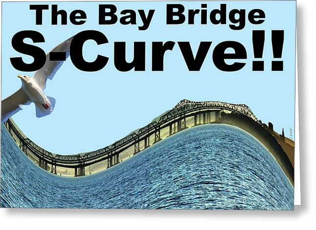 Wingsdomain Mixed Media Greeting Cards - I Survived the Bay Bridge S.Curve Greeting Card by Wingsdomain Art and Photography