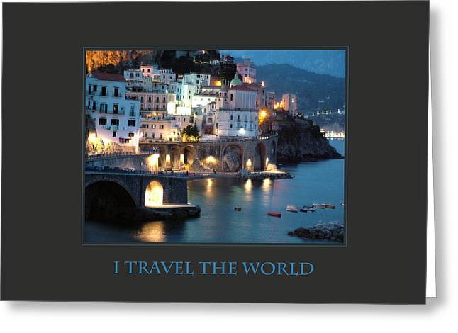 I Travel The World Amalfi Greeting Card by Donna Corless
