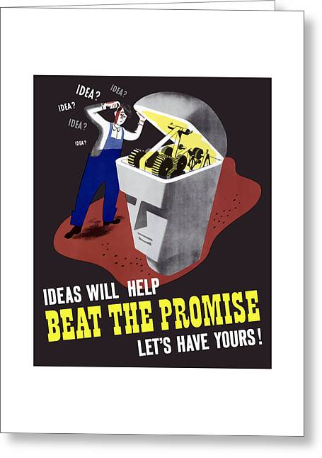 Ww11 Greeting Cards - Ideas Will Help Beat The Promise Greeting Card by War Is Hell Store