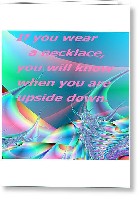 Ocean Art Photos Greeting Cards - If You Wear A Necklace Greeting Card by Regina Rodella