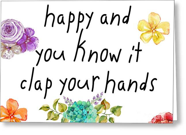 If You're Happy And You Know It Greeting Card by Mindy Sommers