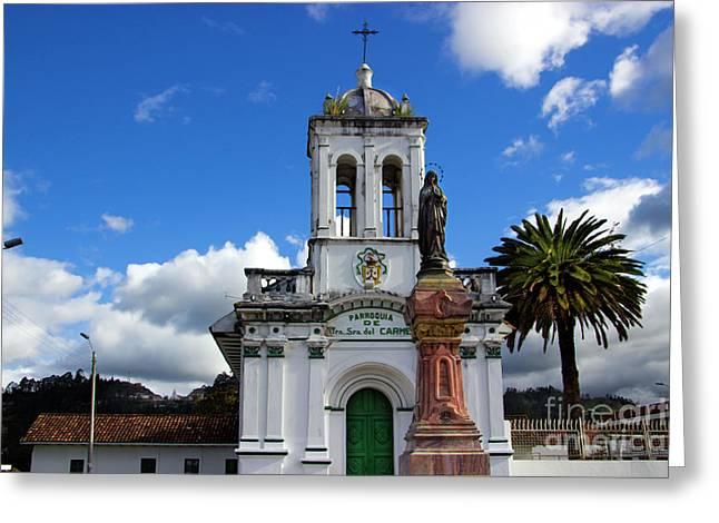 Iglesia Virgen De Bronce, Parroquia De Nuestra Senora Del Carmen Greeting Card by Al Bourassa