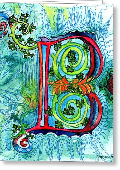 Illustrated Letter Greeting Cards - Illuminated Letter B Greeting Card by Genevieve Esson