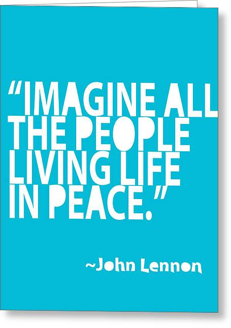 John Lennon Quote Greeting Cards - Imagine in Blue Greeting Card by Cindy Greenbean