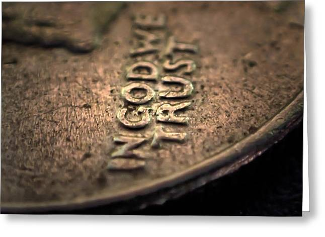 Coins Greeting Cards - In God We Trust Greeting Card by Kevin Felts