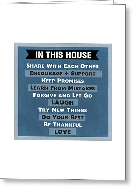 Forgiven Greeting Cards - In This House Greeting Card by Linda Woods