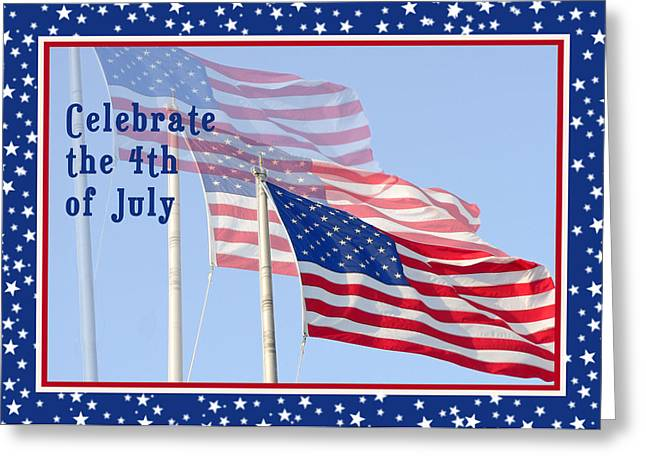 4th July Greeting Cards - Independence Day 3 Flags Greeting Card by Rosalie Scanlon