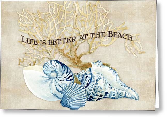 Ocean Shore Greeting Cards - Indigo Ocean - Life is Better at the Beach Greeting Card by Audrey Jeanne Roberts