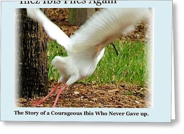 Inez Ibis Flies Again Greeting Card by Carol Allen Anfinsen