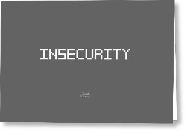Insecurity Greeting Cards - Insecurity Greeting Card by Gareth Lewis