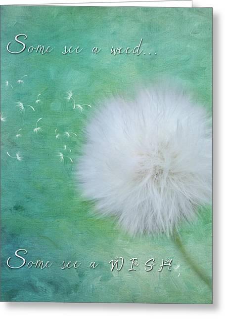 Inspirational Art - Some See A Wish Greeting Card by Jordan Blackstone