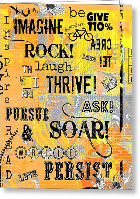 Juvenile Wall Decor Mixed Media Greeting Cards - Inspirational Motivational Typography Pop Art Greeting Card by Anahi DeCanio