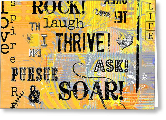 Inspirational Motivational Typography Pop Art Greeting Card by Anahi DeCanio