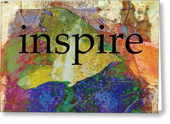 Inspire Greeting Card by Ann Powell