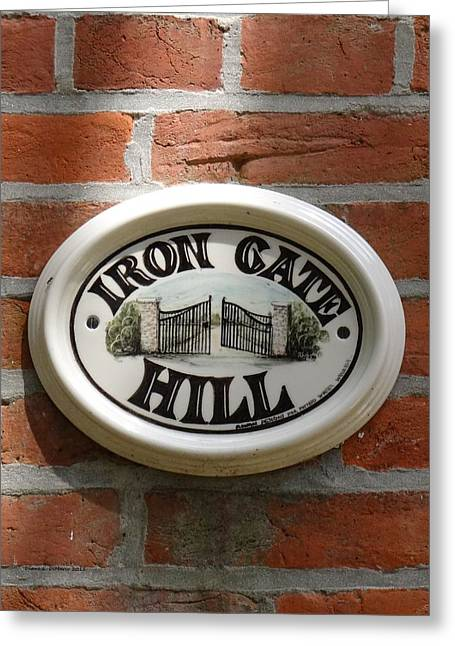 House Ceramics Greeting Cards - Iron Gate Hill - Sign Greeting Card by Diane DiMarco