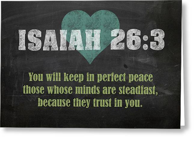 Isaiah 26 3 Inspirational Quote Bible Verses On Chalkboard Art Greeting Card by Design Turnpike