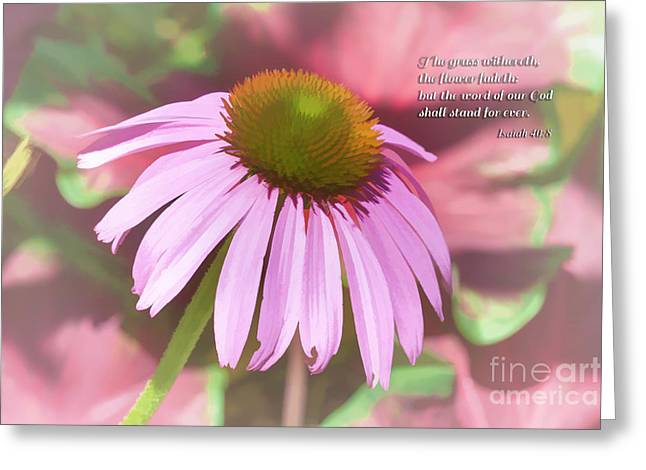 Healthy Greeting Cards - Isaiah 40v8 Greeting Card by Diane Macdonald